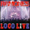 Ramones - Loco Live (US Version)