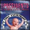 The Presidents Of The United States Of America - Love Everybody