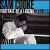 Sam Cooke - Portrait Of A Legend: 1951-1964