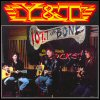 Y&T / Yesterday & Today - The Bone Studio: Unplugged