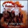Umbra Et Imago - The Hard Years: Das Live-Album