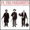 The Presidents Of The United States Of America - The Presidents Of The United States Of America II