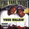 Ying Yang Twins - Thug Walkin'