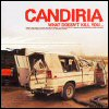 Candiria - What Doesn't Kill You...