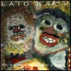 Laid Back - Why Is Everybody In Such A Hurry!