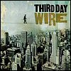 Third Day - Wire